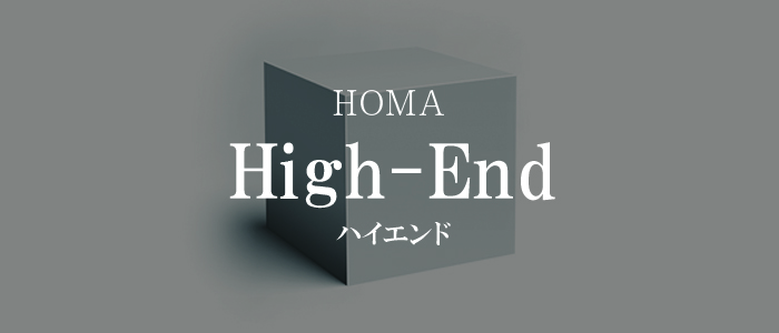 HOMA high-end